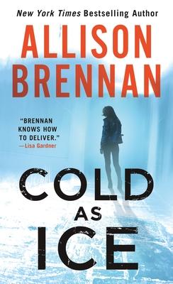 Cold as Ice - Brennan, Allison