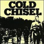 Cold Chisel [Bonus Tracks]