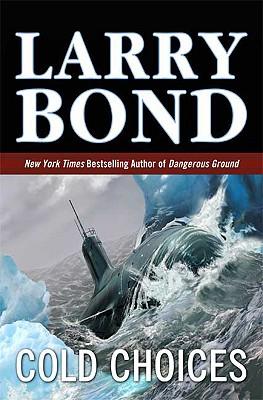 Cold Choices - Bond, Larry