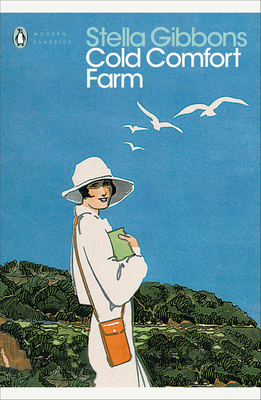 Cold Comfort Farm - Gibbons, Stella, and Truss, Lynne (Introduction by)