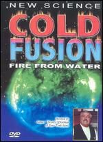 Cold Fusion: Fire From Water -