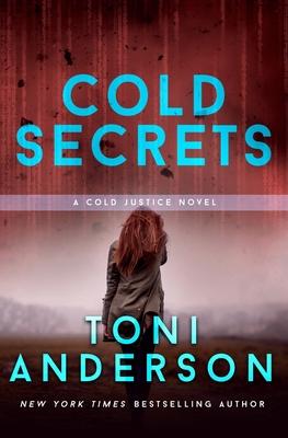 Cold Secrets - Anderson, Toni