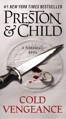 Cold Vengeance - Preston, Douglas, and Child, Lincoln