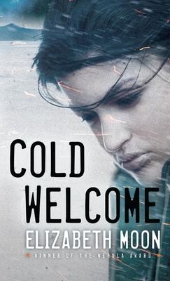 Cold Welcome - Moon, Elizabeth