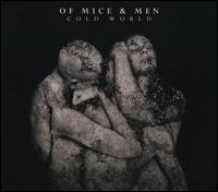 Cold World - Of Mice & Men