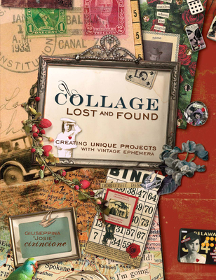 Collage Lost and Found - Cirincione, Giuseppina