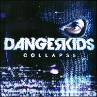 Collapse - Dangerkids
