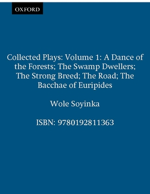 Collected Plays: Volume 1 - Soyinka, Wole