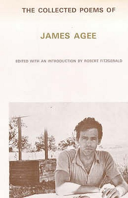 Collected Poems - Agee, James, and Fitzgerald, Robert (Volume editor)