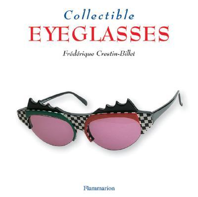 Collectible Eyeglasses - Crestin-Billet, Frederique