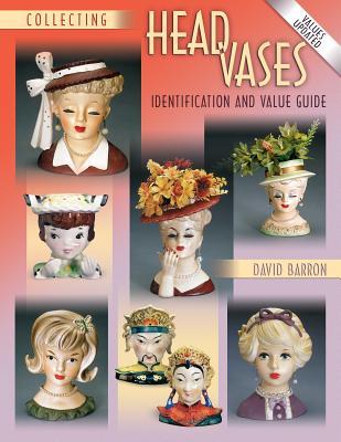 Collecting Head Vases - Barron, David