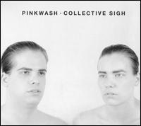Collective Sigh - Pinkwash