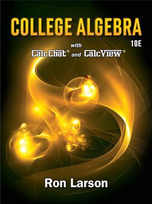 College Algebra - Larson, Ron, Professor
