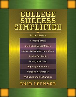 College Success Simplified - Leonard, Enid