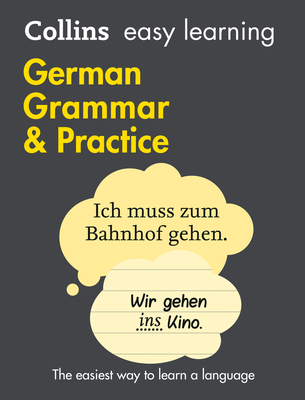 Collins Easy Learning German - Easy Learning German Grammar and Practice - Collins Dictionaries