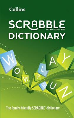 Collins Scrabble Dictionary: The Family-Friendly Scrabble Dictionary - Collins Dictionaries