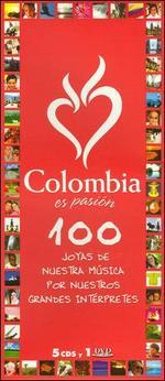 Colombia Es...Pasion: 100 Joyas de Nuestra