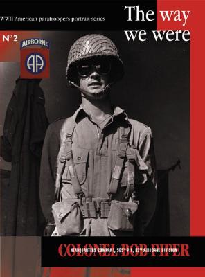 """Colonel Bob Piper: """"G"""" Company, 505th Pir - de Trez, Michel"""
