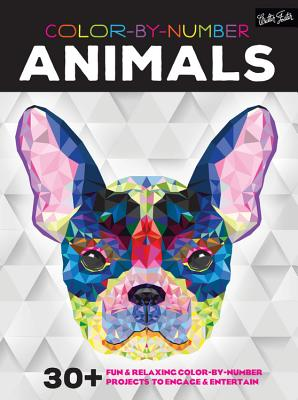 Color-By-Number: Animals: 30+ Fun & Relaxing Color-By-Number Projects to Engage & Entertain - Walter Foster Creative Team