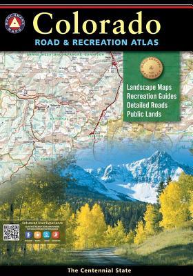 Colorado Benchmark Road & Recreation Atlas - National Geographic Maps