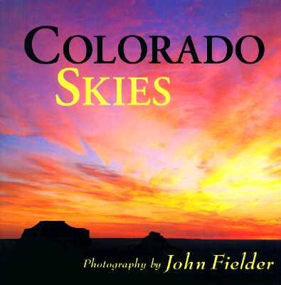 Colorado Skies - Fielder, John (Photographer)