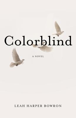 Colorblind - Harper Bowron, Leah