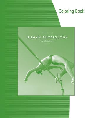 Coloring Book for Sherwood's Human Physiology: From Cells to Systems, 9th - Sherwood, Lauralee