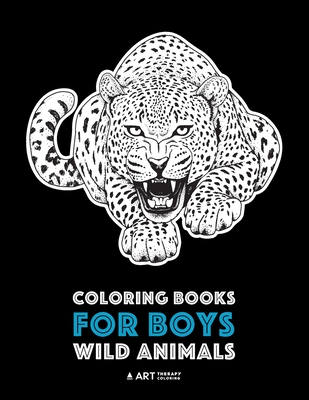 Coloring Books For Boys Wild Animals Advanced Pages Teenagers Tweens