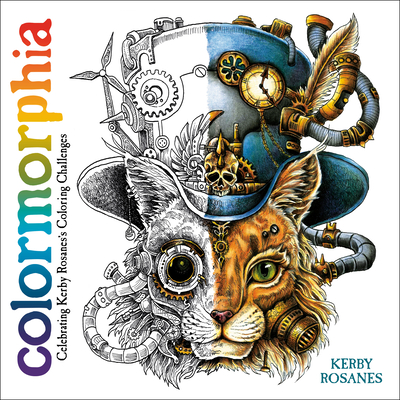 Colormorphia: Celebrating Kerby Rosanes's Coloring Challenges - Rosanes, Kerby