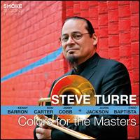 Colors for the Masters - Steve Turre