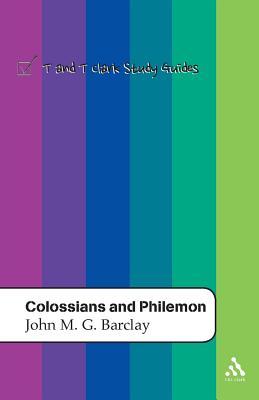 Colossians and Philemon - Barclay, John M G