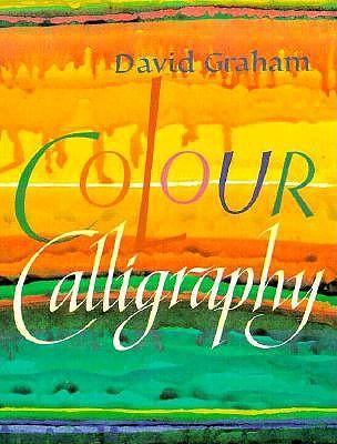 Colour Calligraphy - Graham, David