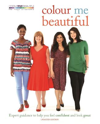 Colour Me Beautiful: Expert Guidance to Help You Feel Confident and Look Great - Henderson, Veronique, and Henshaw, Pat