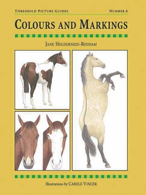 Colours and Markings: Threshold Picture Guide No 6 - Holderness-Roddam, Jane