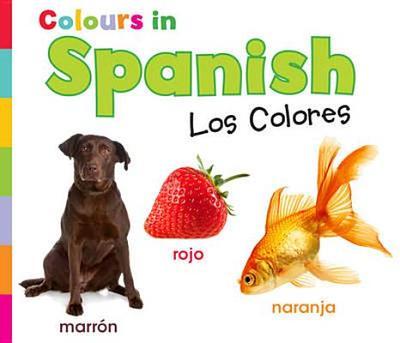Colours in Spanish: Los Colores - Nunn, Daniel