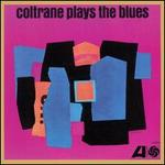 Coltrane Plays the Blues [2017 Remastered Mono Mix] [LP]