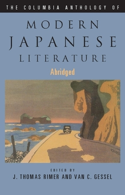 Columbia Anthology of Modern Japanese Literature - Rimer, J