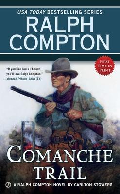 Comanche Trail - Stowers, Carlton