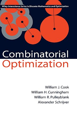 Combinatorial Optimization - Cook, William, and Cunningham, William H, and Pulleyblank, William R