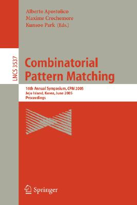 Combinatorial Pattern Matching: 13th Annual Symposium, CPM 2002 Fukuoka, Japan, July 3-5, 2002 Proceedings - Apostolico, Alberto (Editor), and Takeda, Masayuki (Editor)