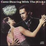 Come Dancing with the Kinks: The Best of the Kinks 1977-1986 [1986 CD Version]