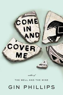 Come in and Cover Me - Phillips, Gin