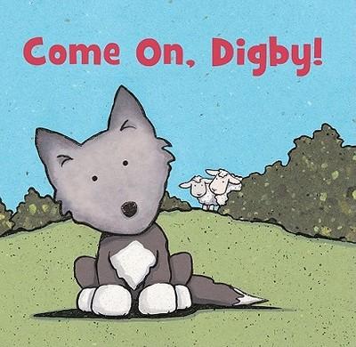 Come On, Digby! - Church, Caroline Jayne