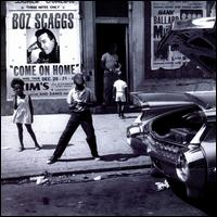 Come on Home - Boz Scaggs