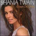 Come on Over [Australia Bonus Tracks CD]