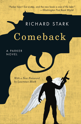 Comeback - Stark, Richard, and Block, Lawrence (Foreword by)