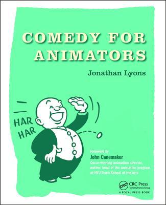 Comedy for Animators - Lyons, Jonathan