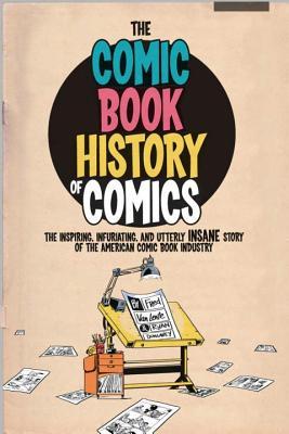 Comic Book History of Comics - Dunlavey, Ryan Van