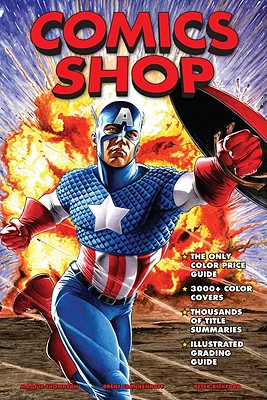 Comics Shop - Thompson, Maggie, and Frankenhoff, Brent, and Bickford, Peter
