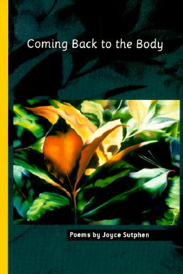 Coming Back to the Body - Sutphen, Joyce